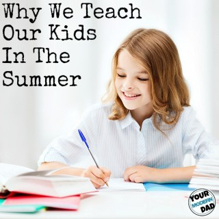 why we teach our things in the summer