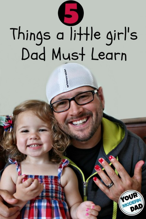 5 things a little girl's dad must learn