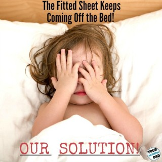 The fitted sheet keeps coming off the bed – our solution!