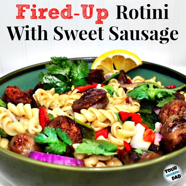 Fired-Up Rotini with Sweet Sausage.