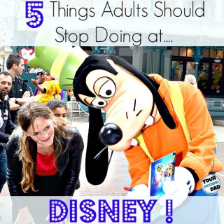 5 things adults should stop doing at disney
