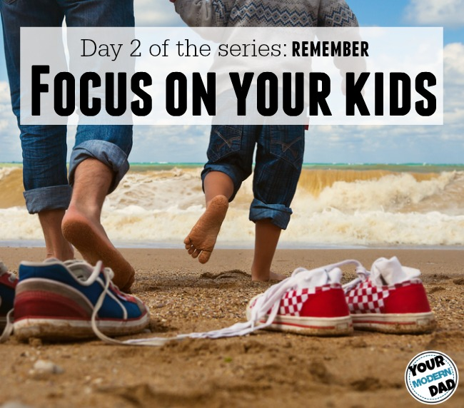 focus on your kids
