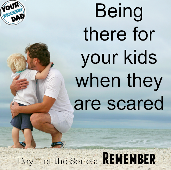when your kids are scared