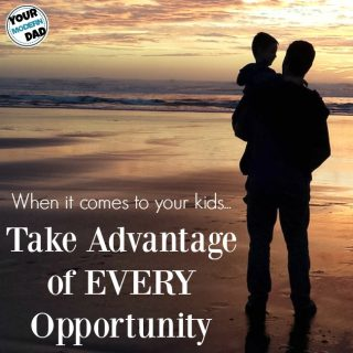 Take advantage of every opportunity