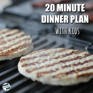 20 Minute dinner plan with kids