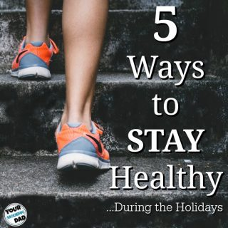 5 ways to stay healthy (during the holidays)