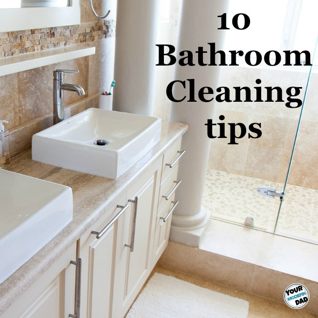 10 Bathroom Cleaning Tips Your Modern Dad