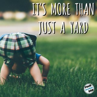 It's more than just a yard